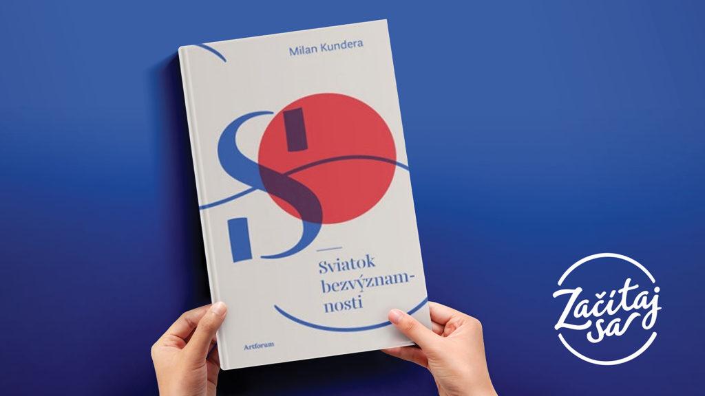 Milan Kundera Sviatok bezvýznamnosti