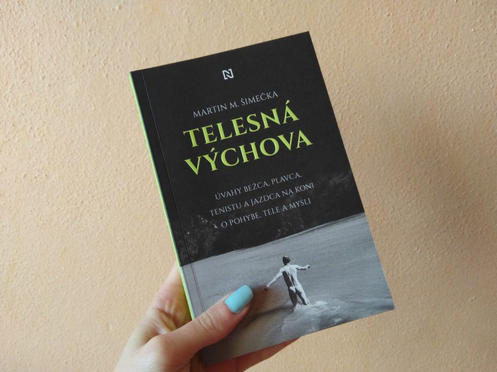 Obálka knihy Telesná výchova (Martin M. Šimečka)